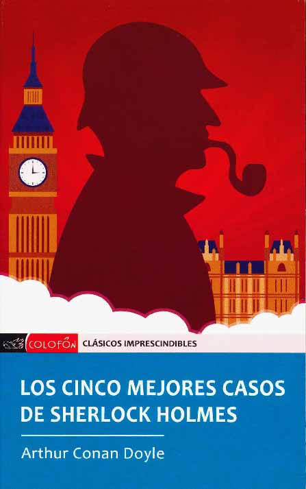 CINCO MEJORES CASOS DE SHERLOCK HOLMES, LOS