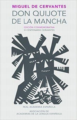 Don Quijote De La Mancha (Edición Conmemorativa)