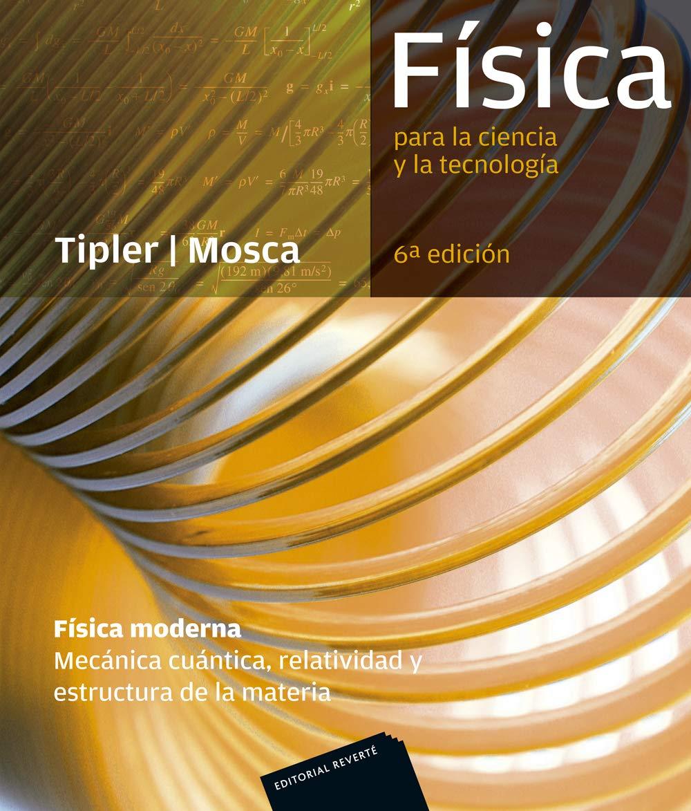 Fisica.  6ª ed. Fisica moderna