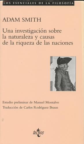 Una investigación sobre la naturaleza y causas de la riqueza nac