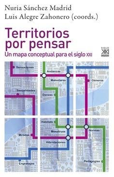 Territorios por pensar. Un mapa conceptual para siglo xxi