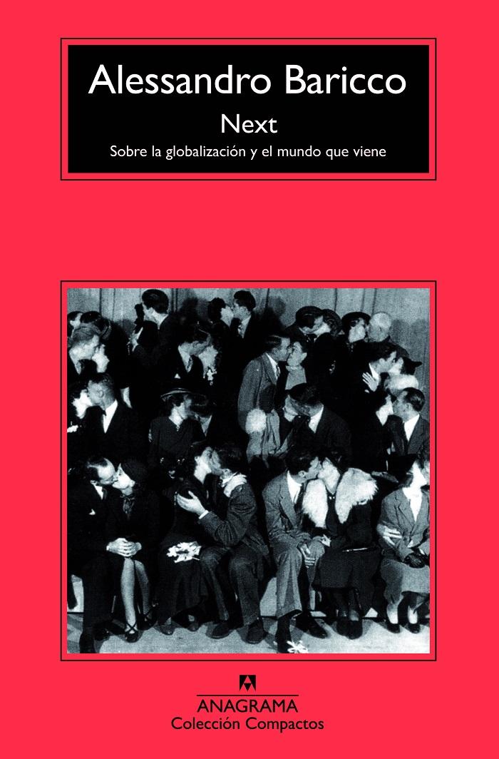 Next sobre la globalización y el mundo  que viene