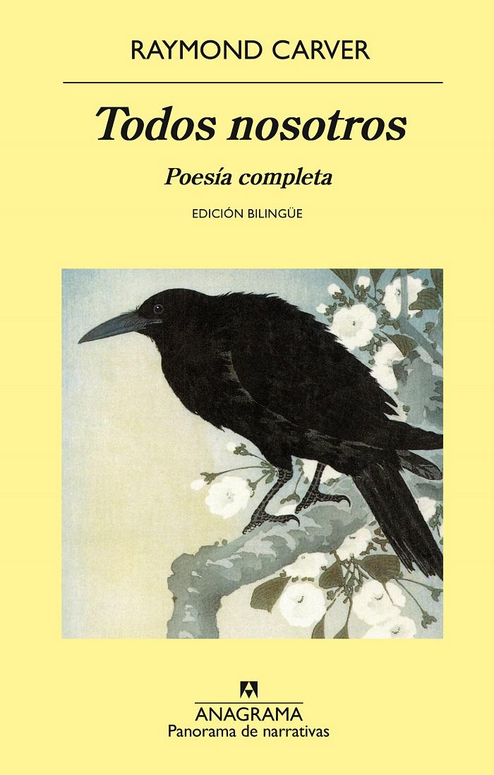 Todos nosotros. Poesía completa (edición bilingüe)