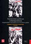Transiciones políticas contemporáneas. Singularida des nacionales de un fenómeno global