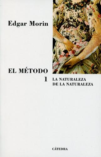 El método 1. La naturaleza de la Naturaleza