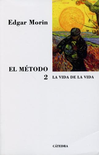 El Método 2. Vida de la Vida