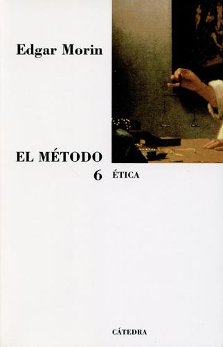 El Método 6. Etica