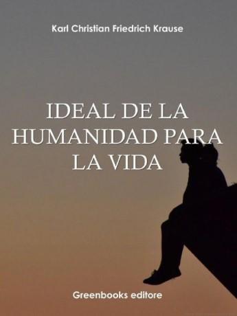 Ideal de la humanidad para la vida