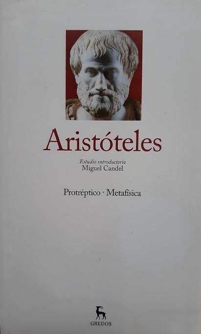 Aristóteles. Protréptico. Metafísica