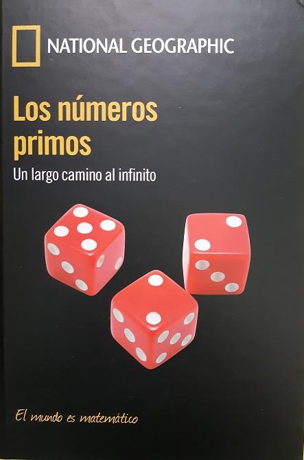 Los números primos. Un largo camino al infinito