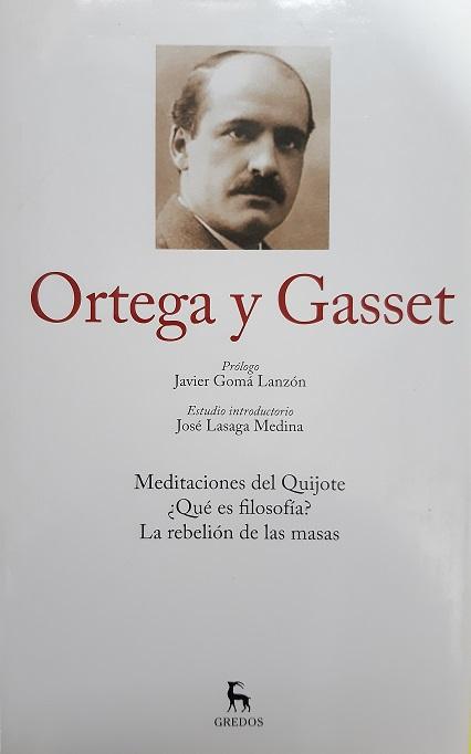 Ortega y Gasset. Meditaciones del Quijote