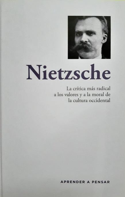 Nietzsche. La crítica más radical a los valores y a la moral de la cultura occidental