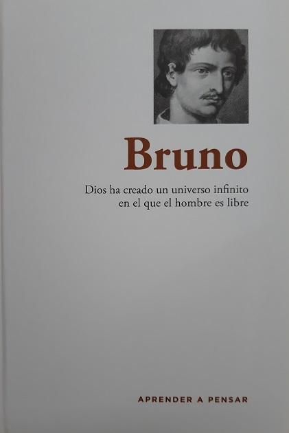 Bruno. Dios ha creado un universo infinito en el que el hombre es libre