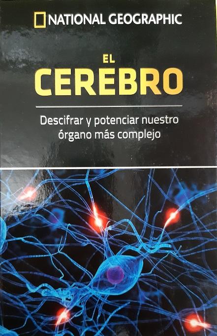 El cerebro. Descifrar y potenciar nuestro órgano más complejo