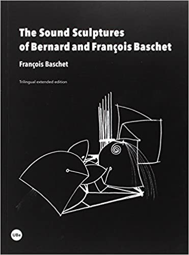 The sound sculptures of Bernard and Francois Baschet