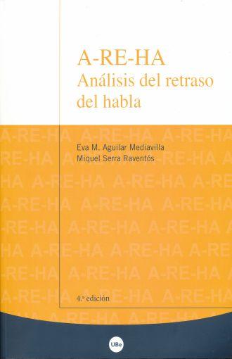 A-re-ha. Análisis del retraso del habla (4a edición)