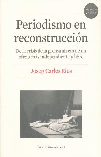 Periodismo en reconstrucción (2a edición)