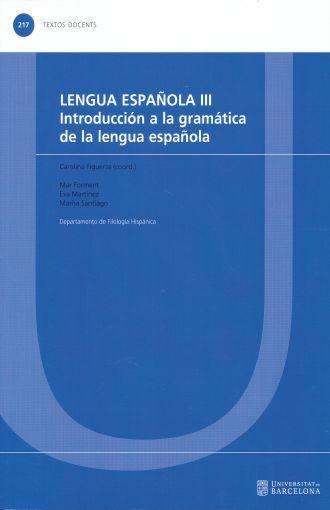 Lengua española III. Introducción a la gramática de la lengua española