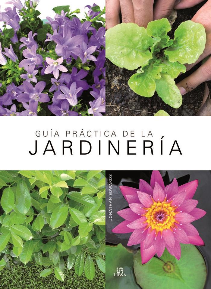 Guía práctica de la jardinería