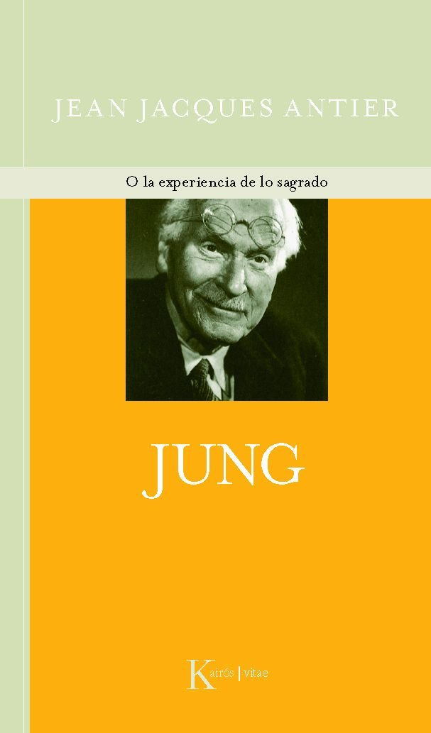 JUNG. O LA EXPERIENCIA DE LO SAGRADO