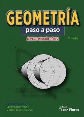 Geometría paso a paso. Vol. II. Tomo I