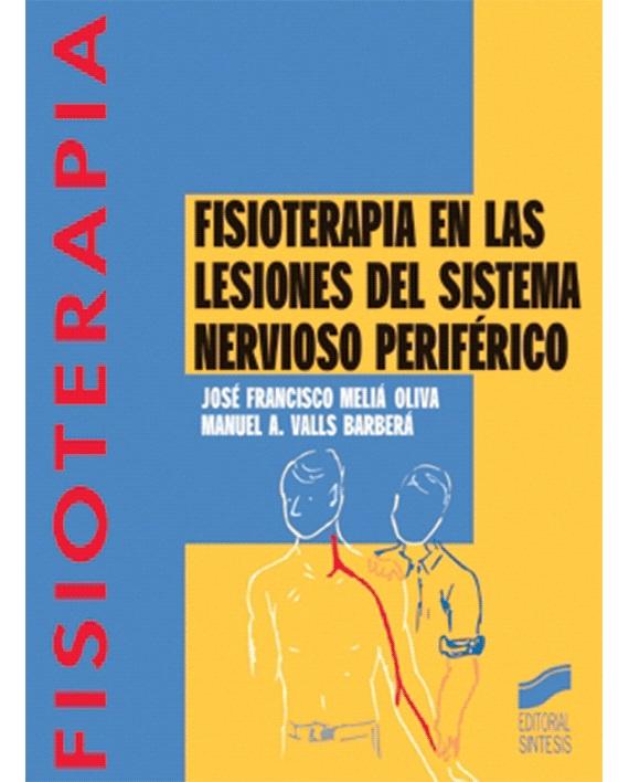 FISIOTERAPIA EN LAS LESIONES DEL SISTEMA NERVIOSO