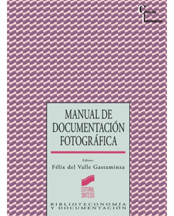 MANUAL DE DOCUMENTACION FOTOGRAFICA