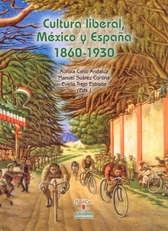 Cultura liberal, México y España, 1860-1930