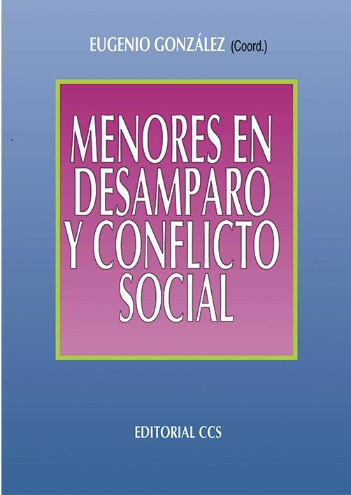 Menores en desamparo y conflicto social