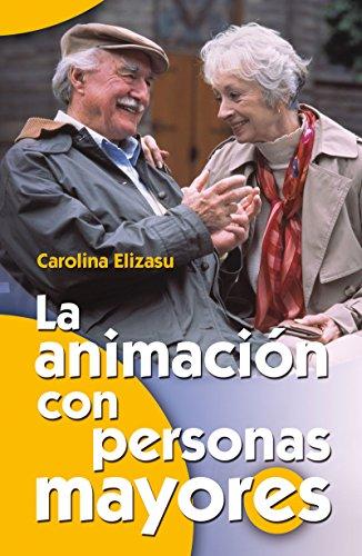 La animación con personas mayores
