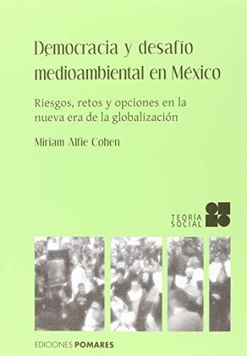 Democracia y desafío medioambiental en México