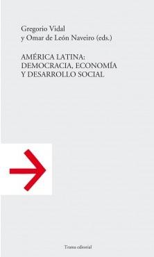 América Latina desarrollo y democracia