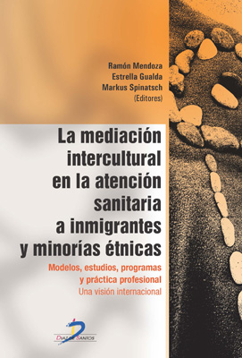 Mediación intercultural en la atención sanitaria a inmigrantes y minorías etnicas