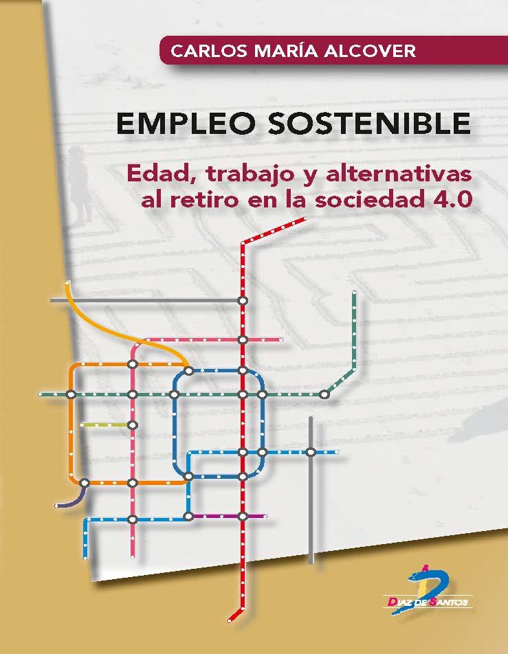 Empleo sostenible: Edad, trabajo y alternativas al retiro en la sociedad.