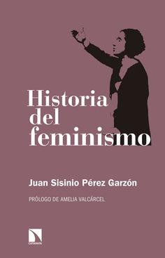 HISTORIA DEL FEMINISMO (3°ED.)