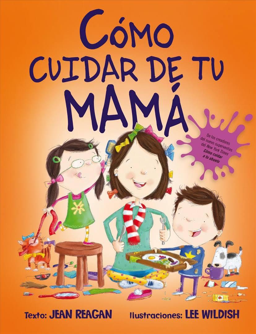 COMO CUIDAR DE TU MAMA (P.D.)