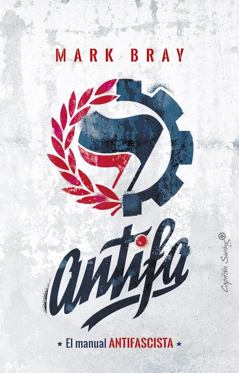 Antifa: el manual antifascista