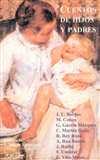 Cuentos de hijos y padres. Estampas de f