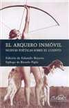 ARQUERO INMOVIL, EL: NUEVAS POETICAS SOB
