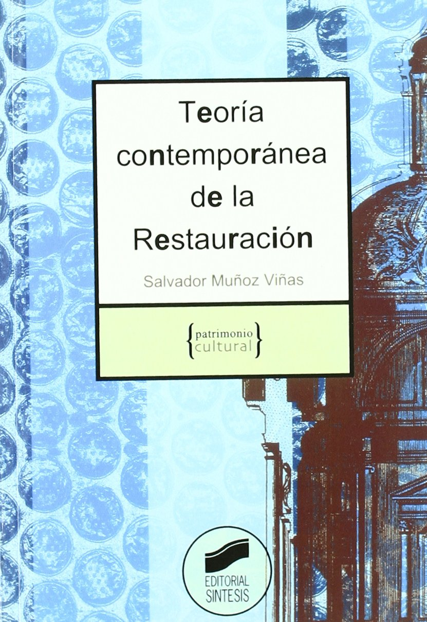 TEORIA CONTEMPORANEA DE LA RESTAURACION