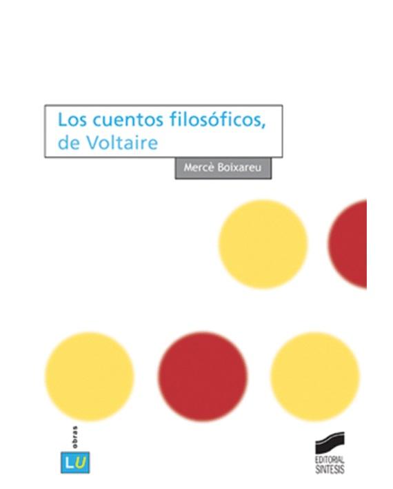 CUENTOS FILOSOFICOS, DE VOLTAIRE, LOS
