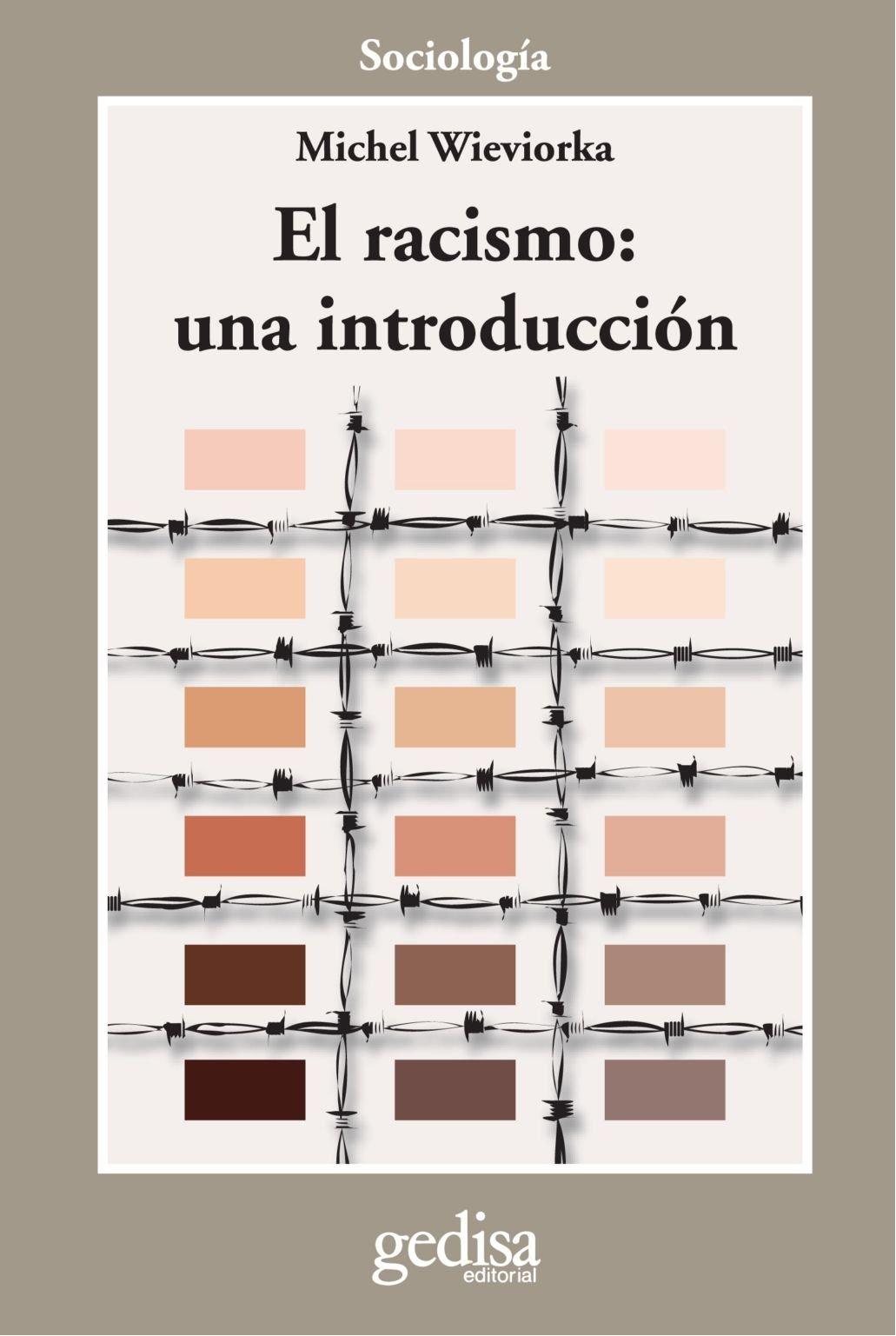 El racismo. Una introducción