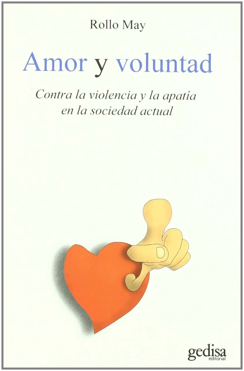 AMOR Y VOLUNTAD