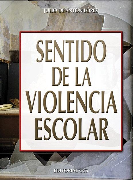 Sentido de la violencia escolar
