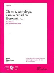 Ciencia, tecnologia y universidad en Iberoamerica