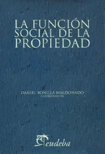 La Función social de la propiedad