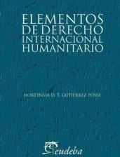 Elementos del derecho Internacional Humanitario