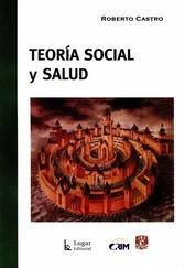 Teoría social y salud