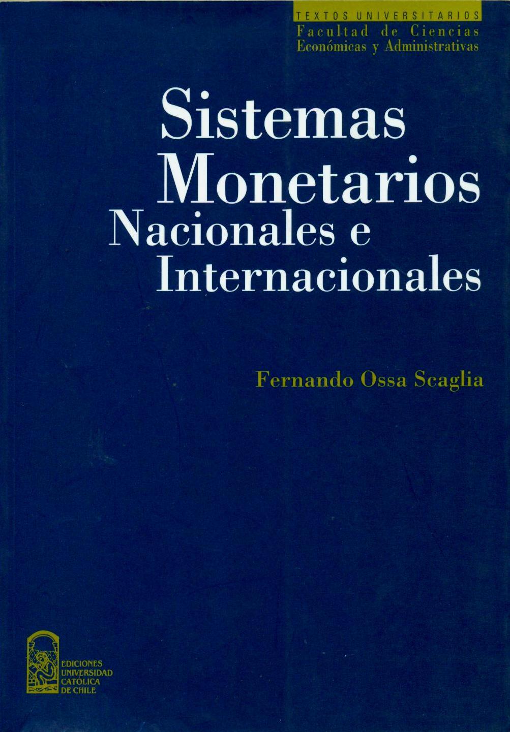 Sistemas monetarios nacionales e internacionales