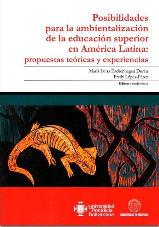 Posibilidades para la ambientalización de la educación superior en América Latina
